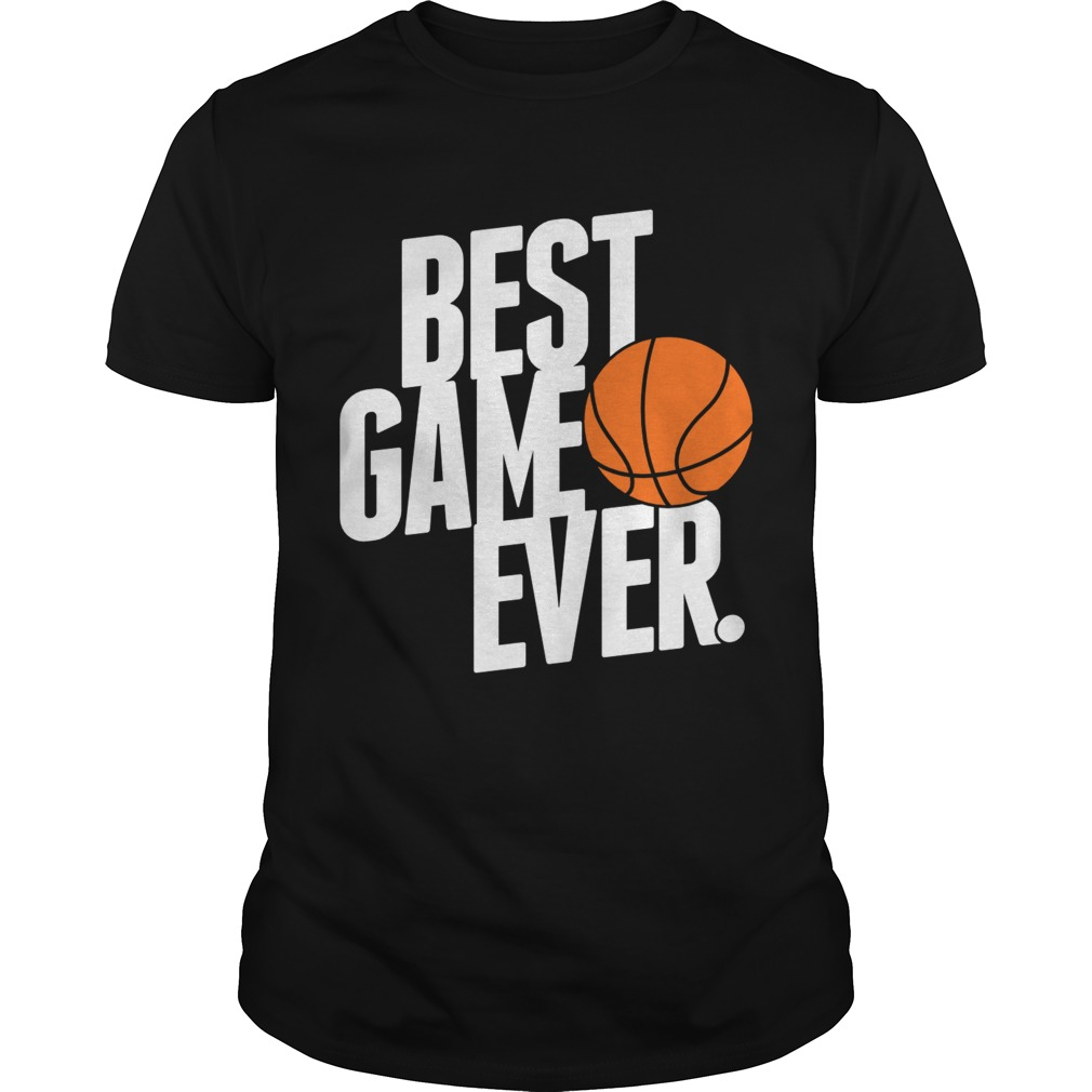Best Game Ever T-Shirt