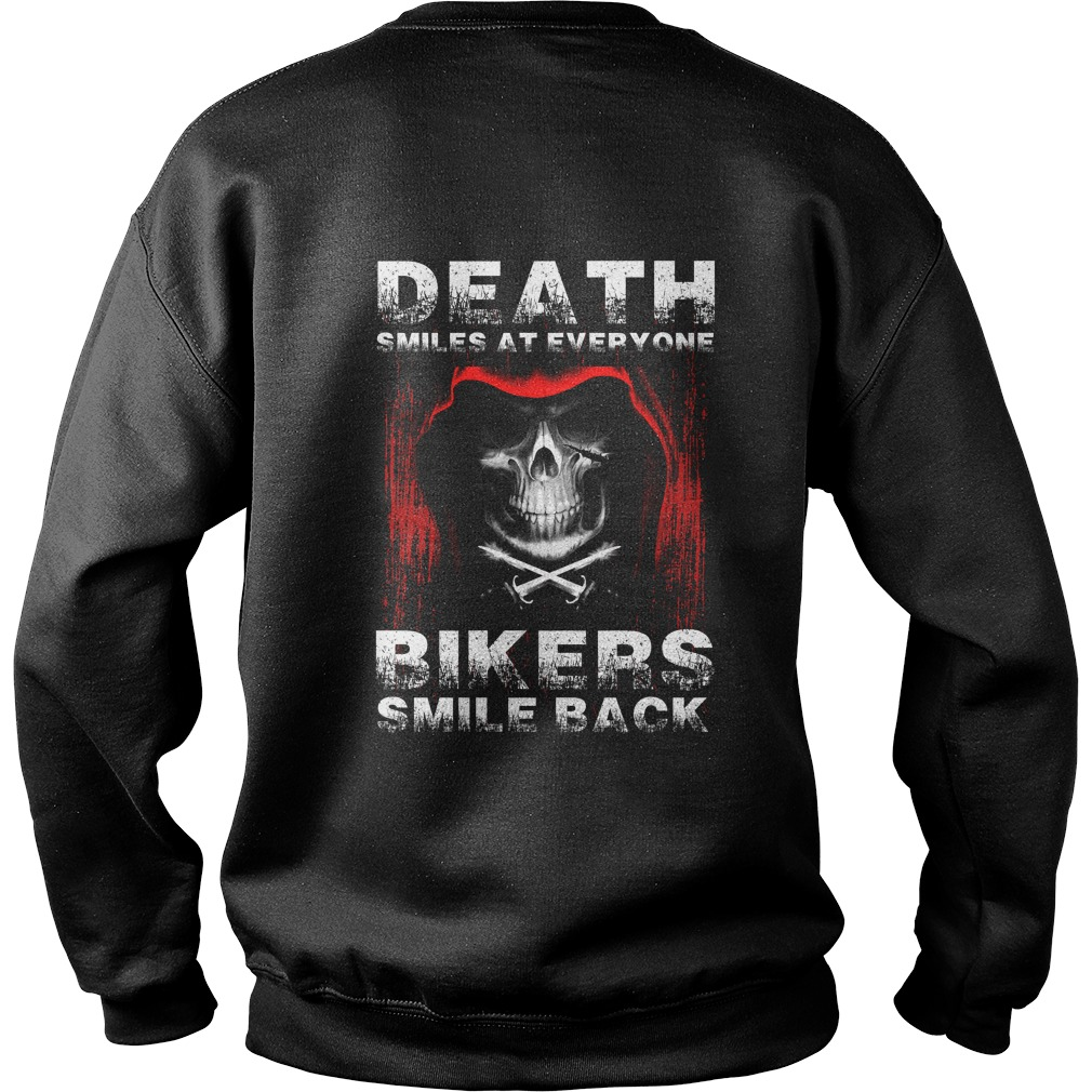 Death smiles at everyone bikers smile back sweater