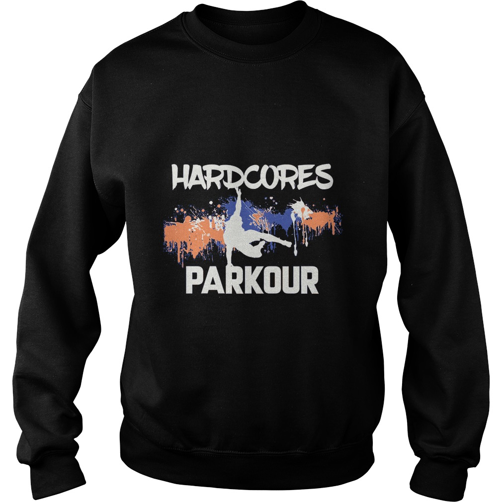Hardcores Parkour Sweat Shirt