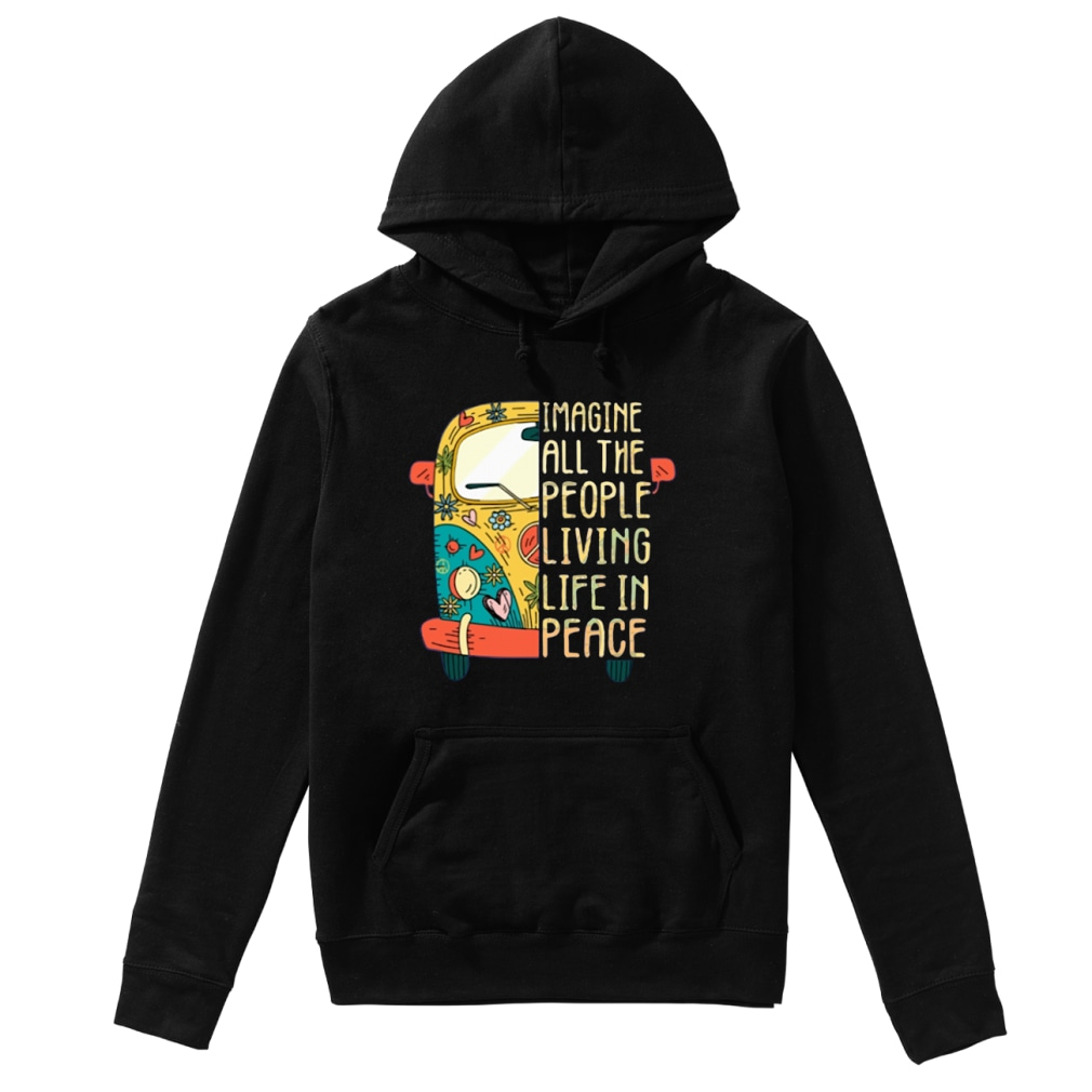 Hippie car Imagine all the people living life in peace shirt hoodie