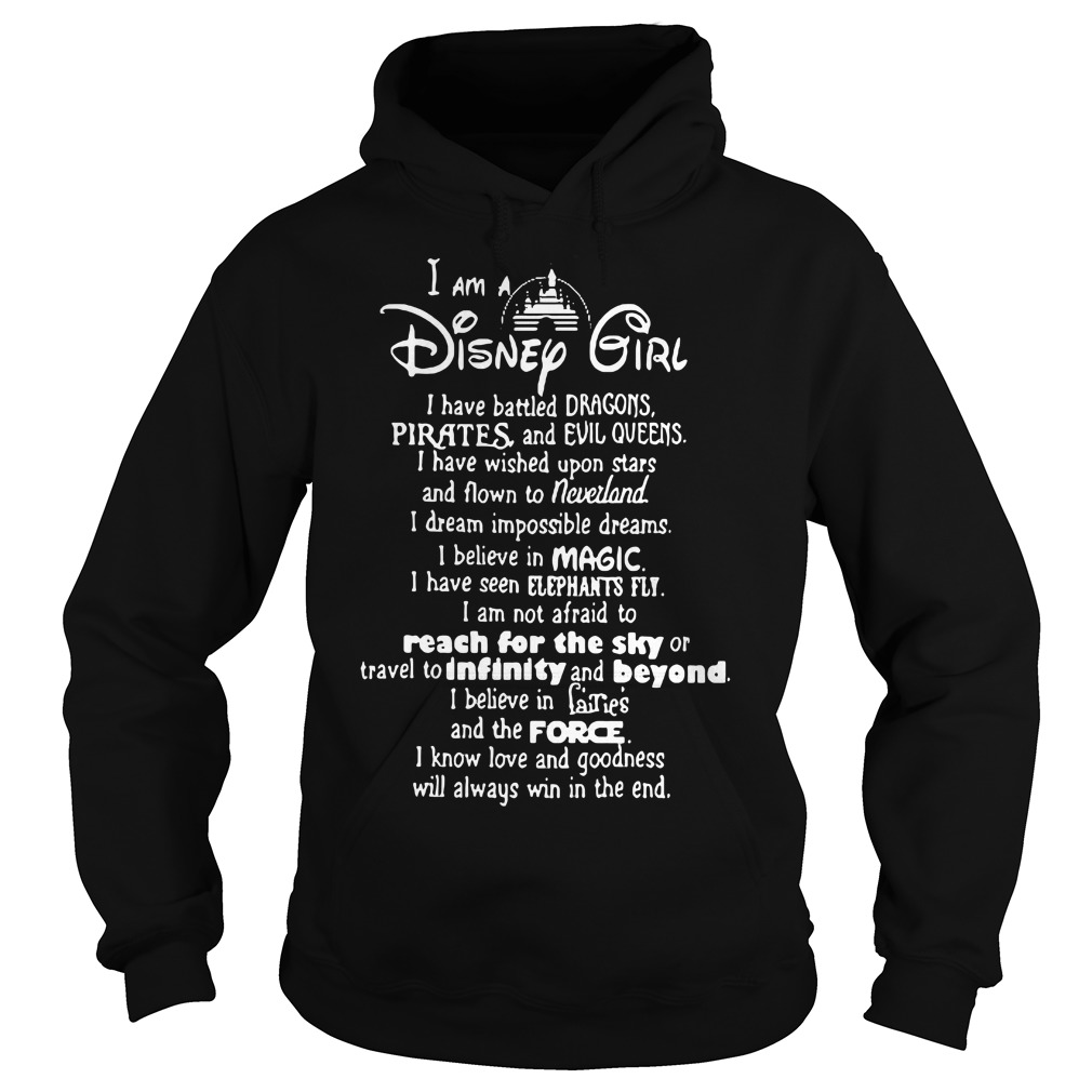 I am a disney girl i have battled dragons hoodie