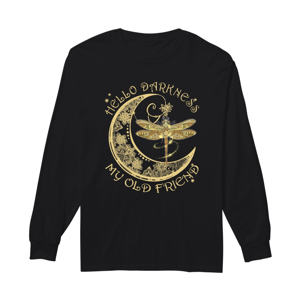 Moon and dragonfly Hello darkness my old friend shirt Long sleeved