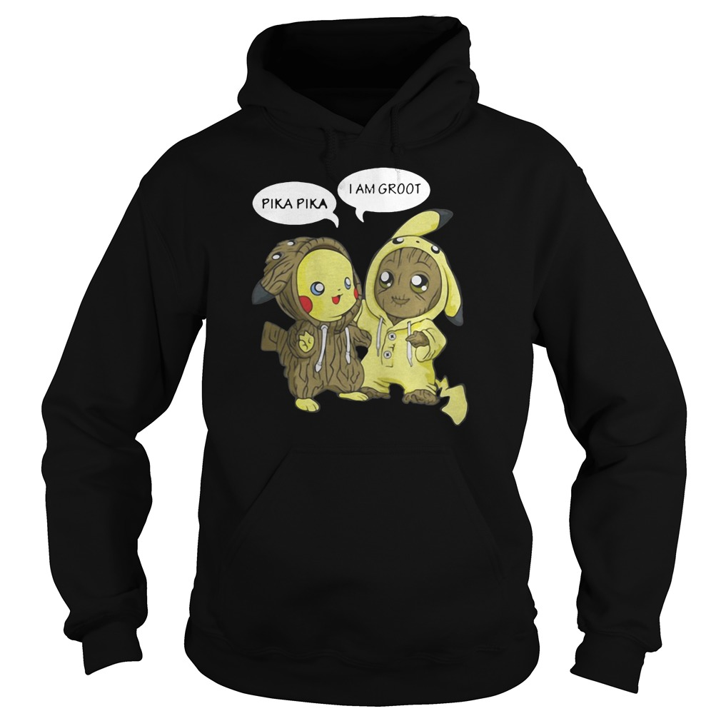 Pika Pika and I am Groot shirt hoodie