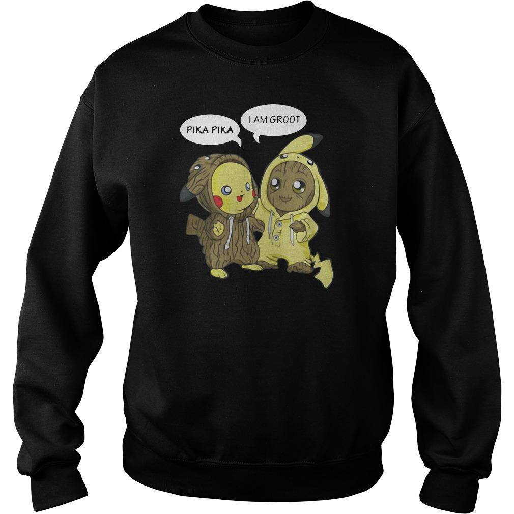 Pika Pika and I am Groot shirt sweater