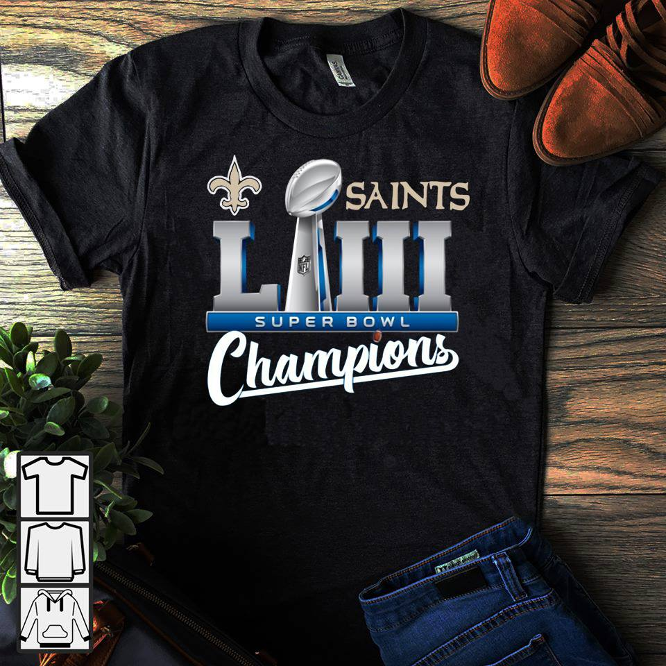 Saints LII super bowl champions shirt