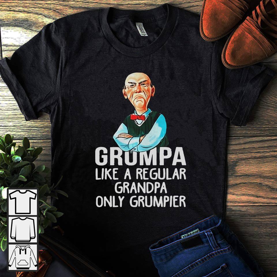 Self Portrait Grumpa like a regular grandpa only grumpier shirt