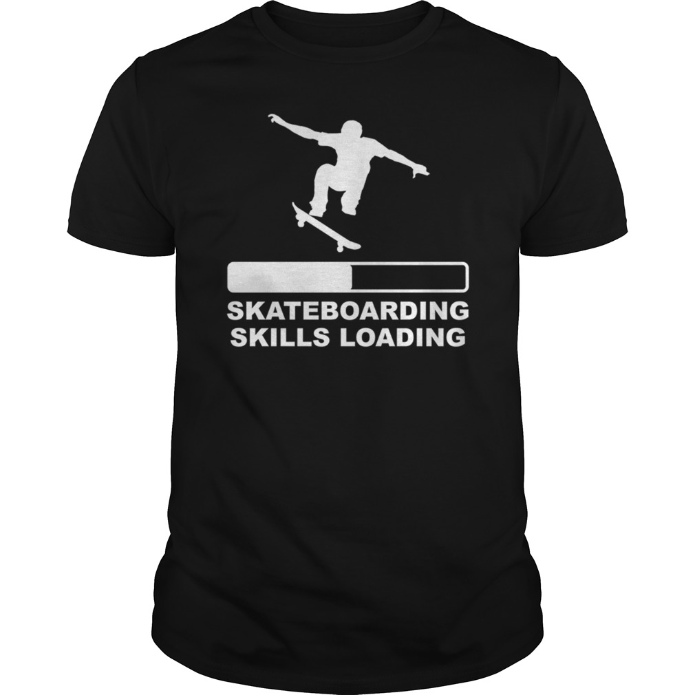 Skateboarding skills loading shirt