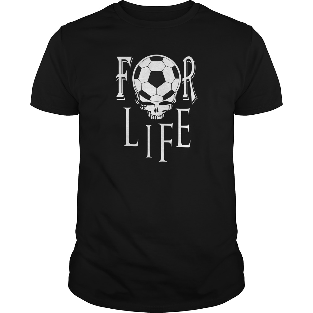 Soccer For Life T-Shirt