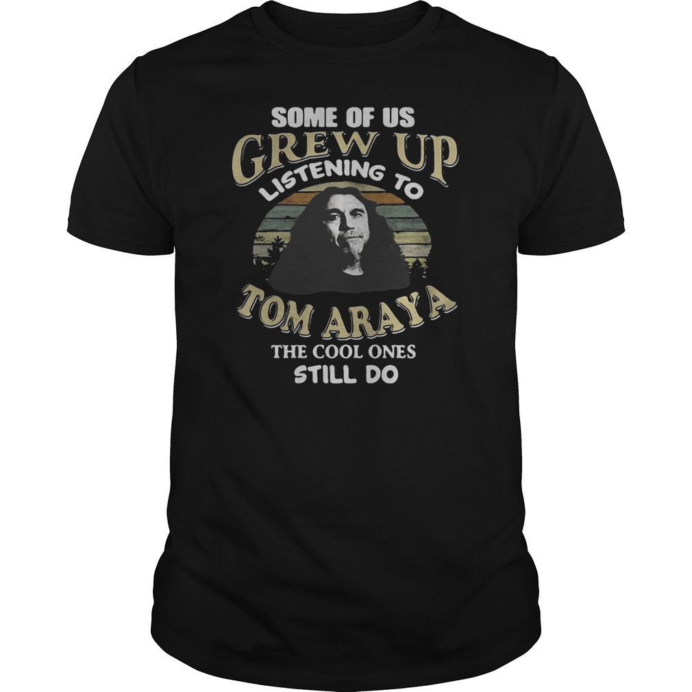 Some of us grew up listening to Tom Araya the cool ones still do shirt tank top