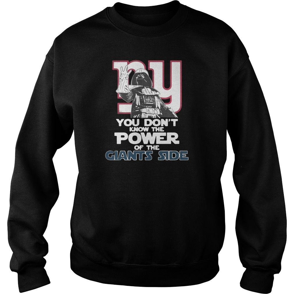 You don't know the power of the giants side shirt sweater