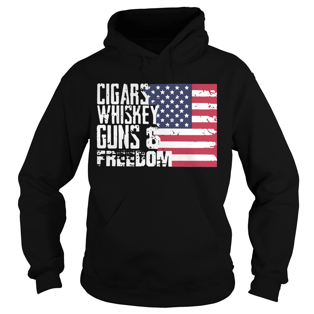 Cigars whiskey guns and freedom hoodie