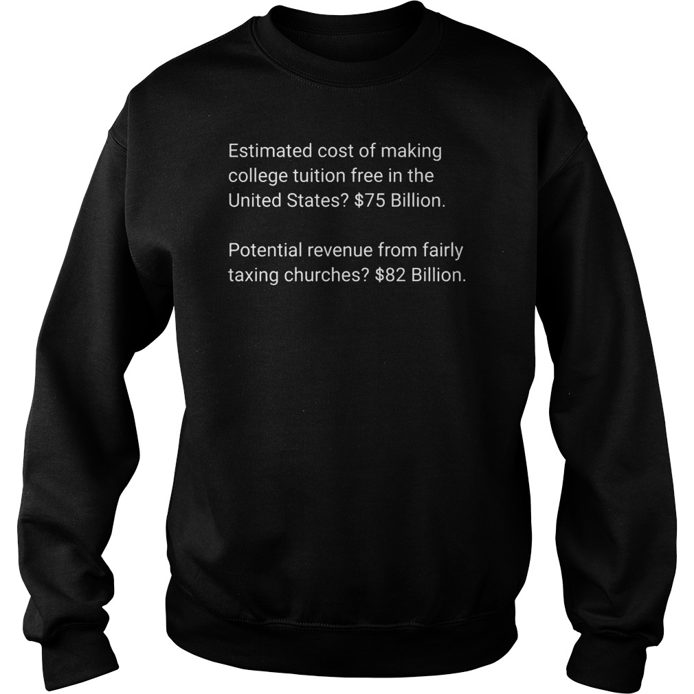 Estimated cost of making college tuition free in the United States $75 82 billion sweater