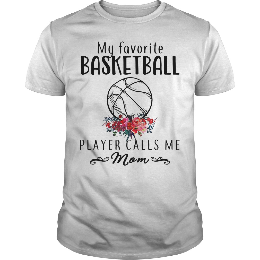 Official my favorite basketball player calls me mom shirt for Soccer girl problems t shirts