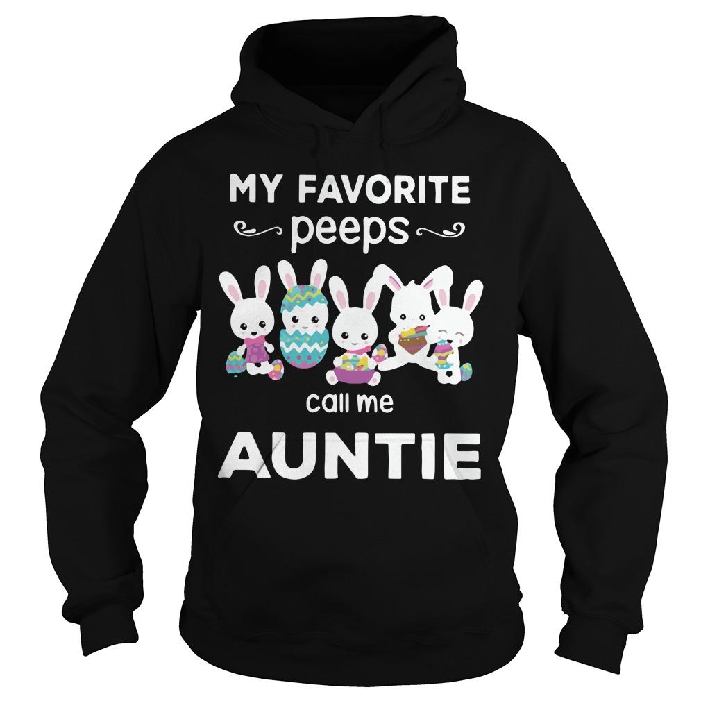 My favorite peeps call me Auntie hoodie