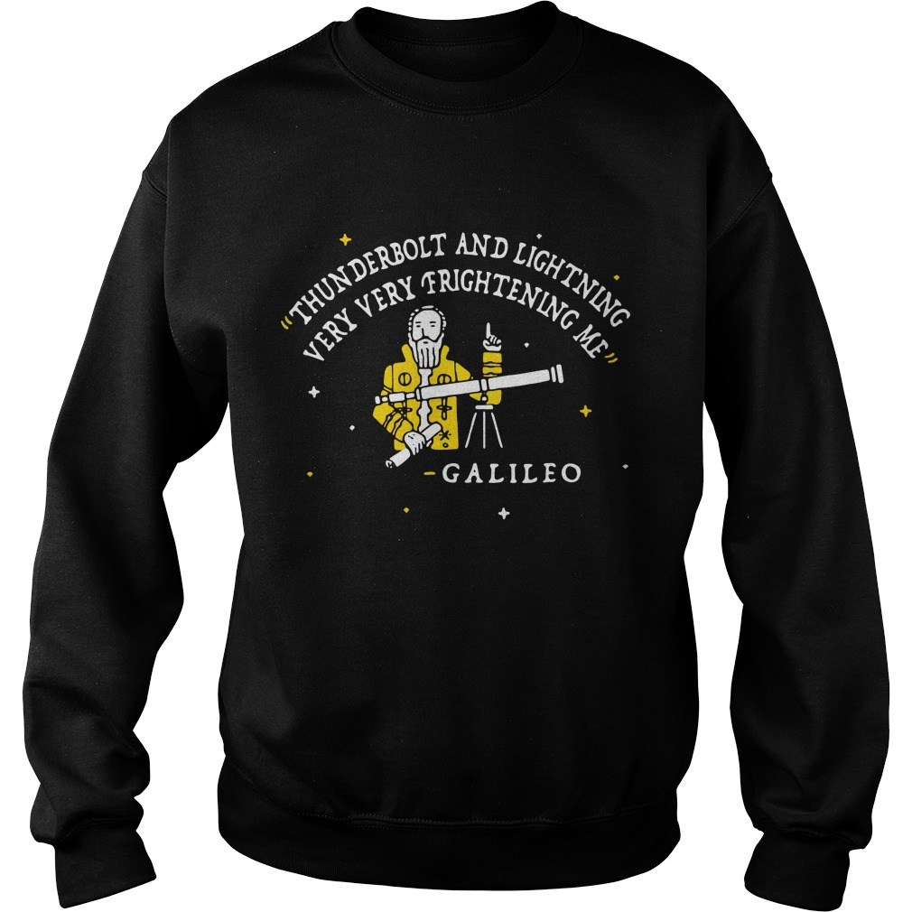 Galileo thunderbolt and lightning very very frightening me sweater