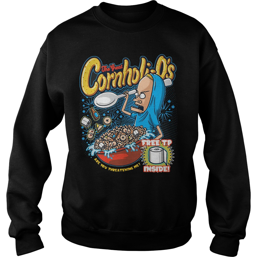 The great Cornholio are you threatening me sweater