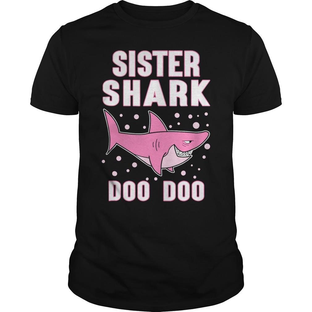 Sister Shark doo doo doo shirt