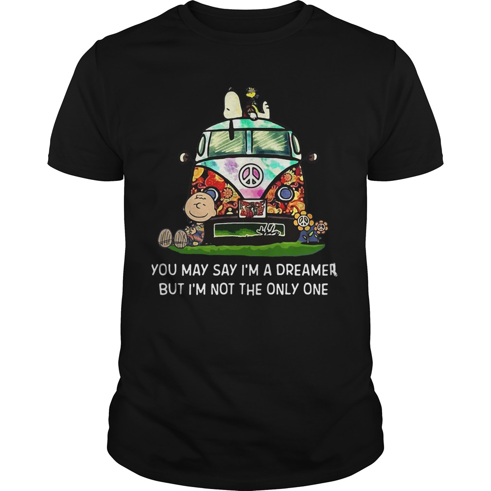 Snoopy You may say I'm a dreamer but I'm not the only one shirt