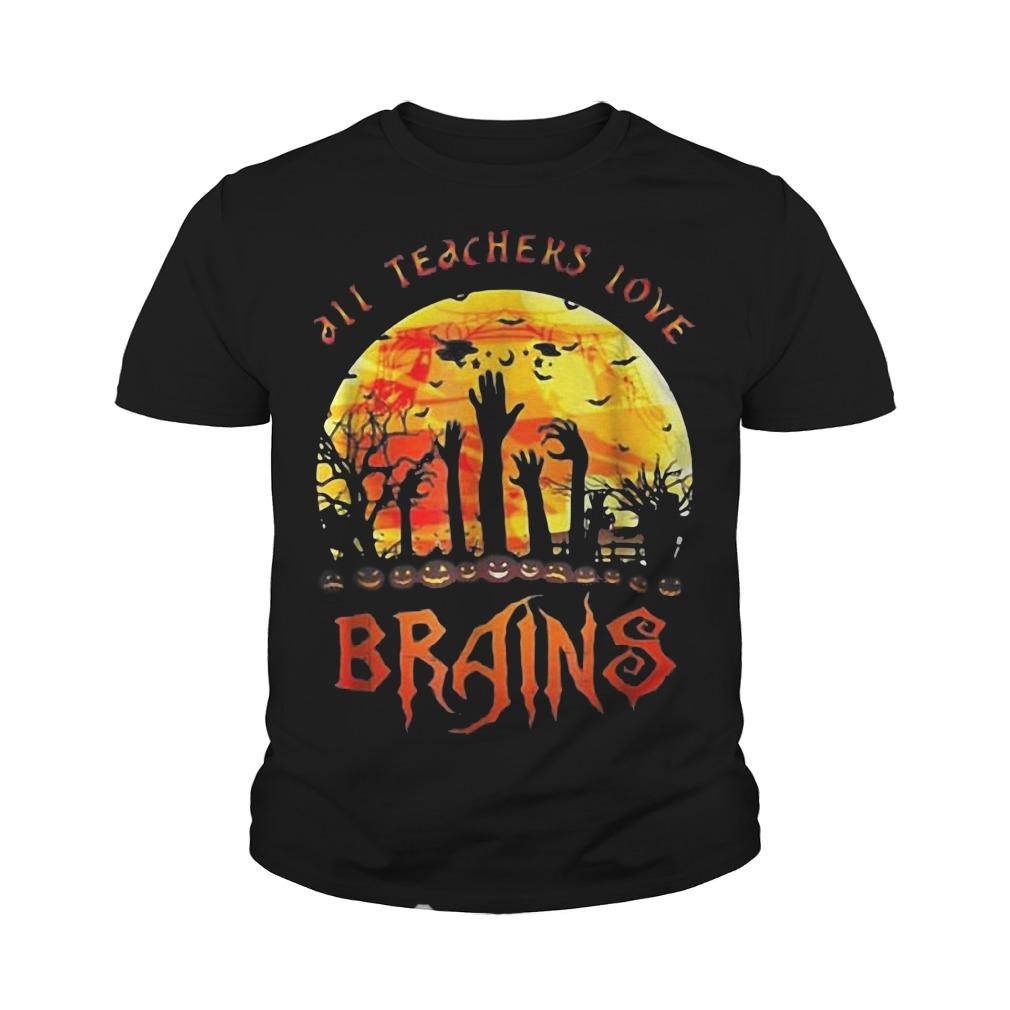 All teachers love brains halloween youth tee