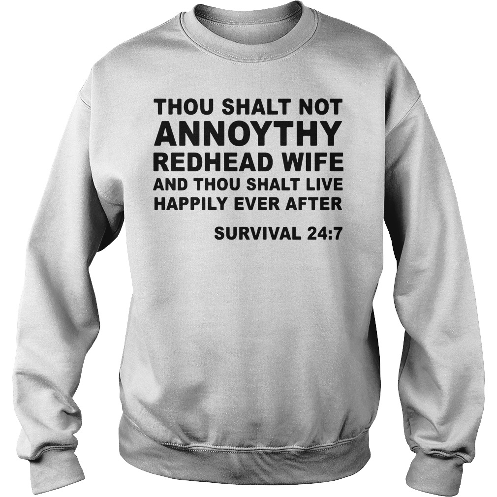 Thou shalt not annoythy redhead wife and thou shalt live happily ever after sweater