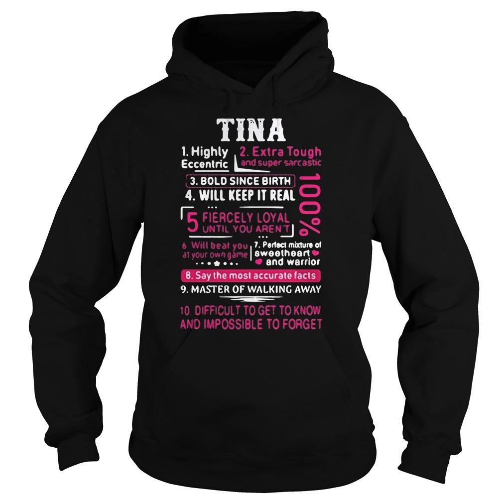 Tina Highly eccentric Extra tough and super sarcastic hoodie