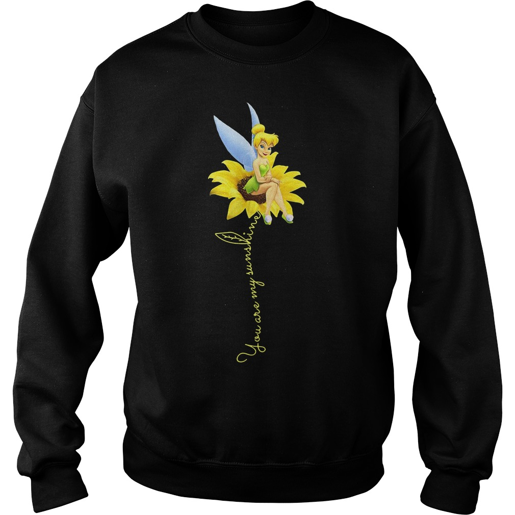 Tinker Bell You are my sunshine sunflower sweater