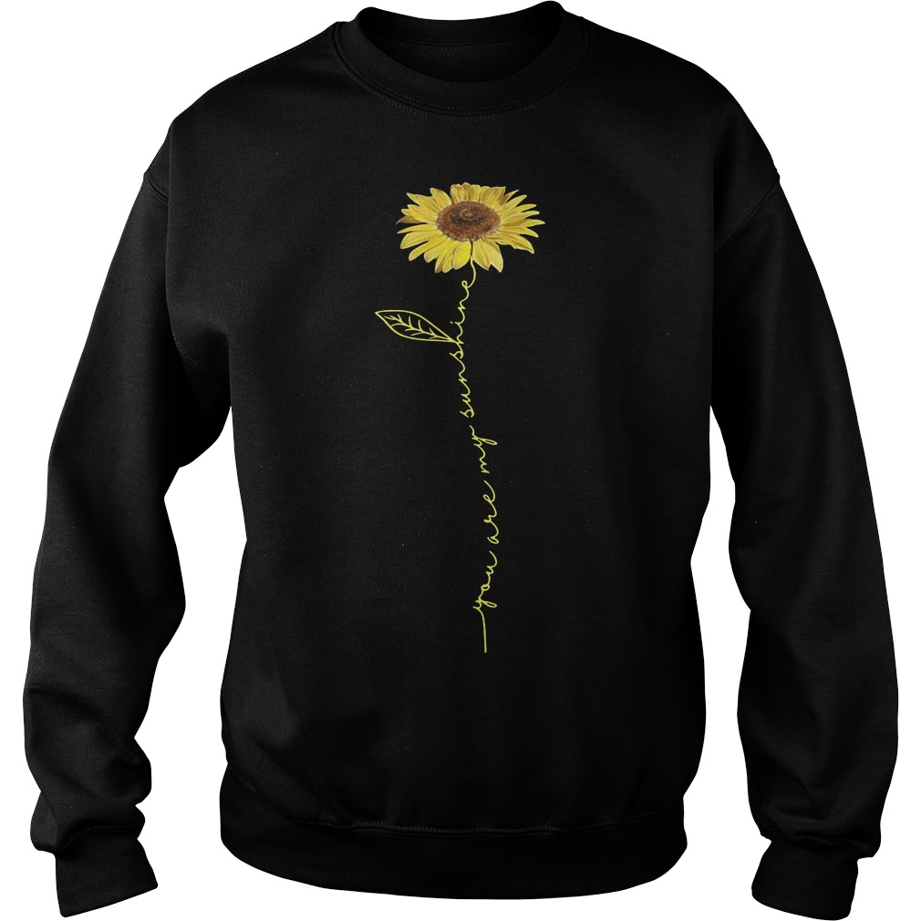 You are my sunshine sunflower sweater